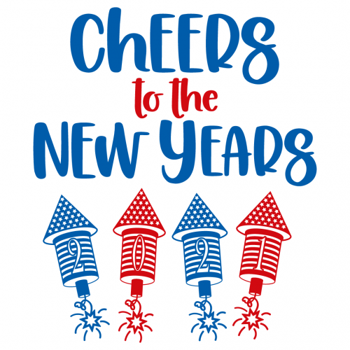 Cheers To The New Years 2021 Free SVG Files