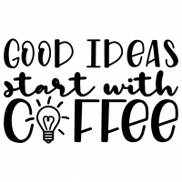 Good Ideas Start With Coffee Free SVG Files
