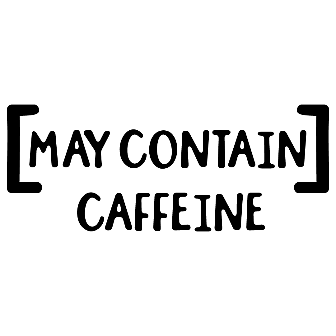May Contain Caffeine Free SVG Files