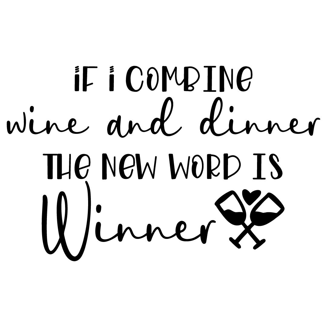 Combine Wine & Dinner New Word Is Winner Free SVG Files