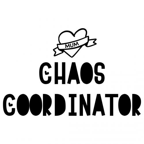 Chaos Coordinator Mum Free SVG Files