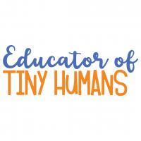 Educator Of Tiny Humans Free SVG Files