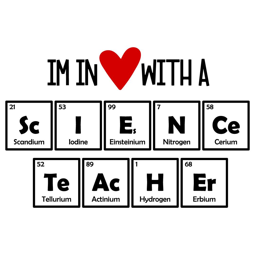 In Love With A Science Teacher Elements Free SVG Files