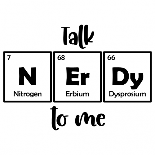 Science Talk Nerdy To Me Free SVG Files