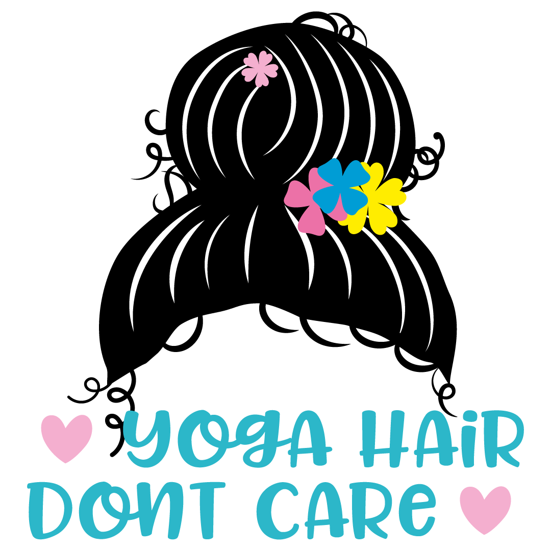 Mom Bun Yoga Hair Dont Care Free SVG Files