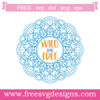 Wild And Free Mandala Free SVG Files