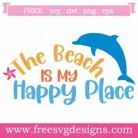 Beach Is My Happy Place Free SVG Files