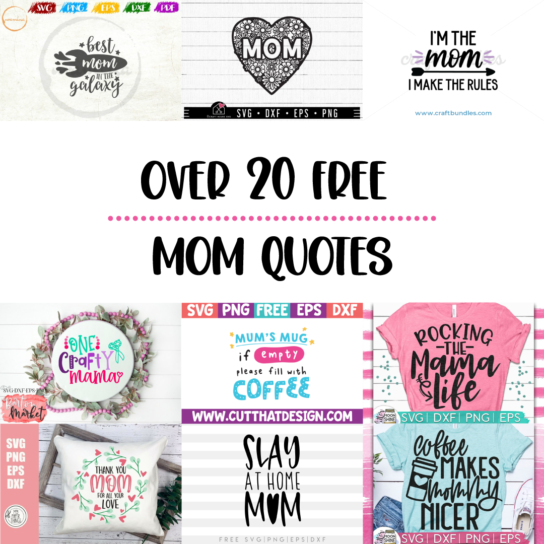 20 FREE Mom Quotes