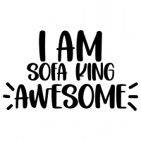 I Am Sofa King Awesome Free SVG Files