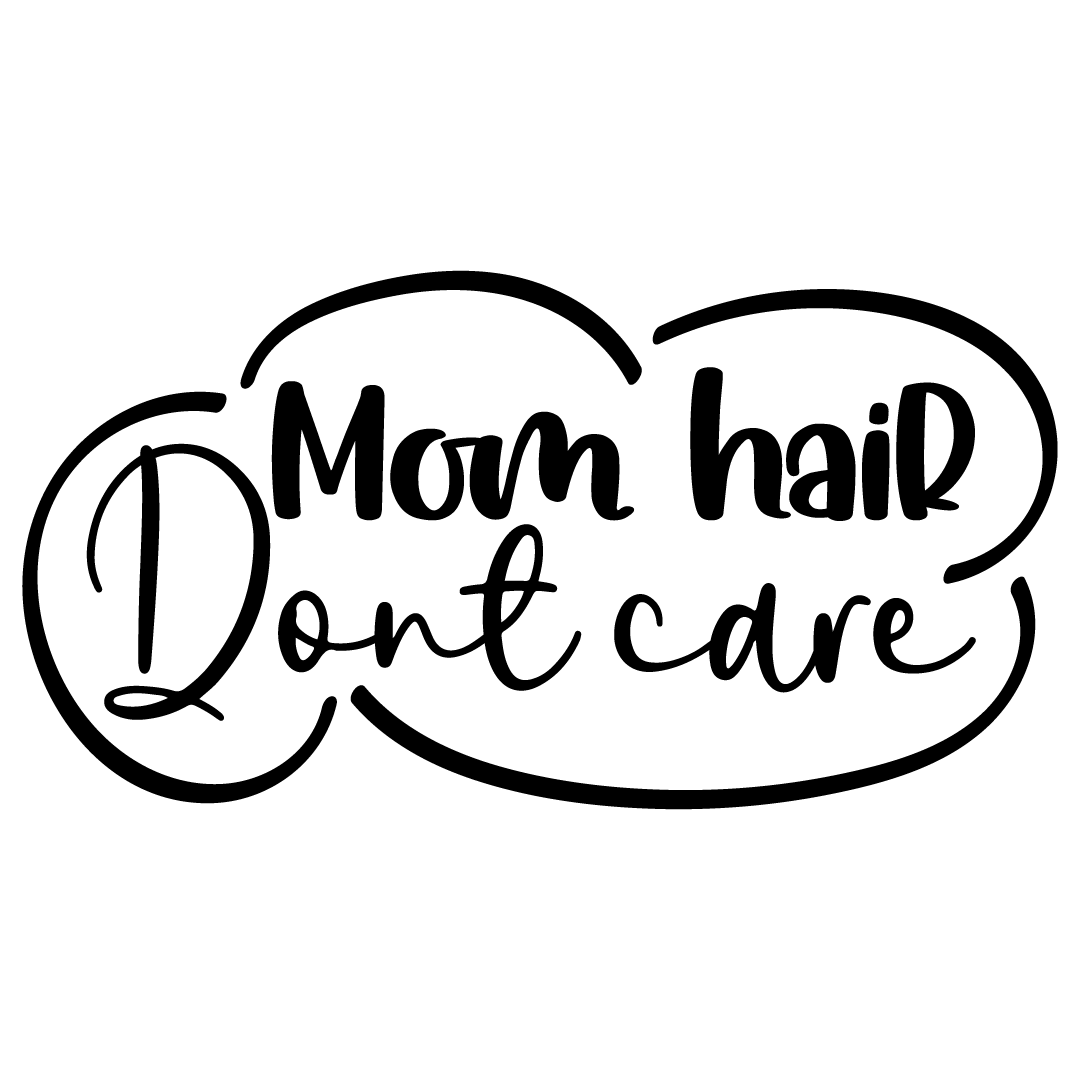 Mom Hair Dont Care Free SVG Files