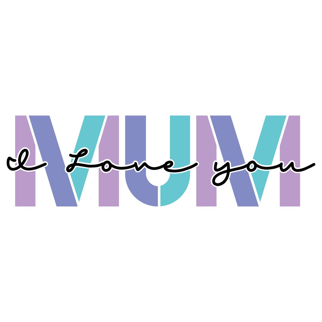 Mum I Love You Free SVG Files