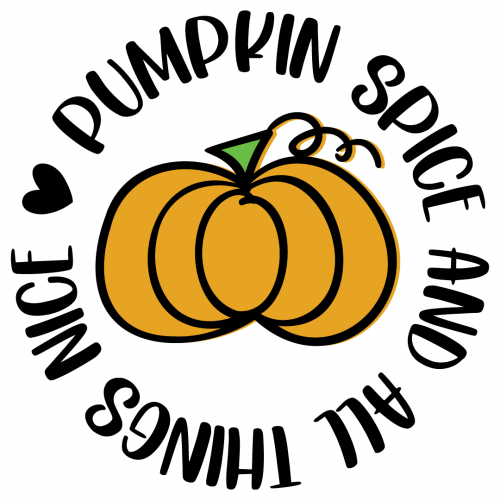 Fall Pumpkin Spice And All Things Nice Free SVG Files