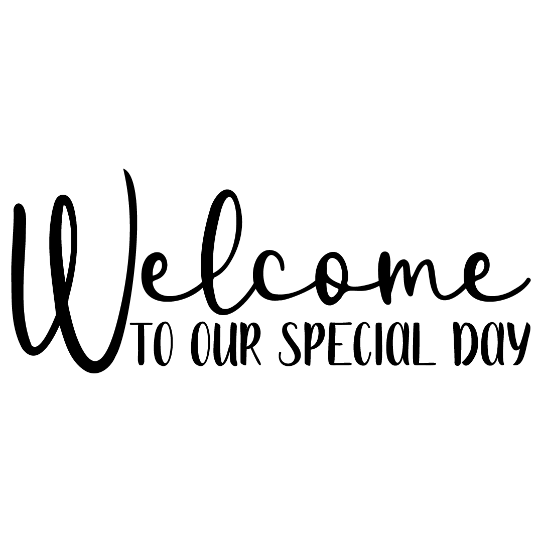 Wedding Welcome To Our Special Day Free SVG Files