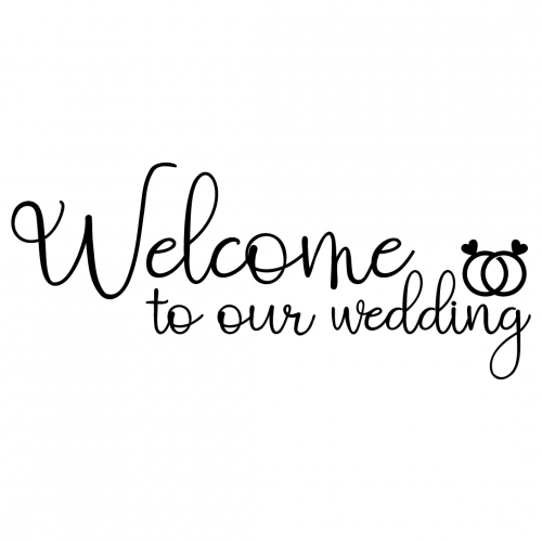 Wedding Welcome To Our Wedding Free SVG Files