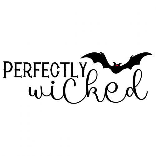 Halloween Perfectly Wicked Quote Free SVG Files