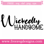Halloween Wickedly Handsome Quote Free SVG Files