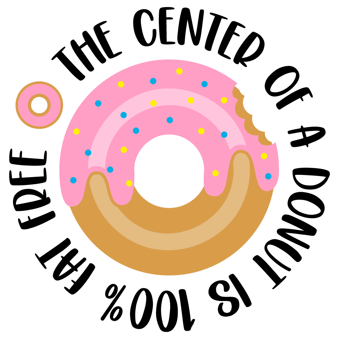 Center Of A Donut Is 100% Fat Free Free SVG Files